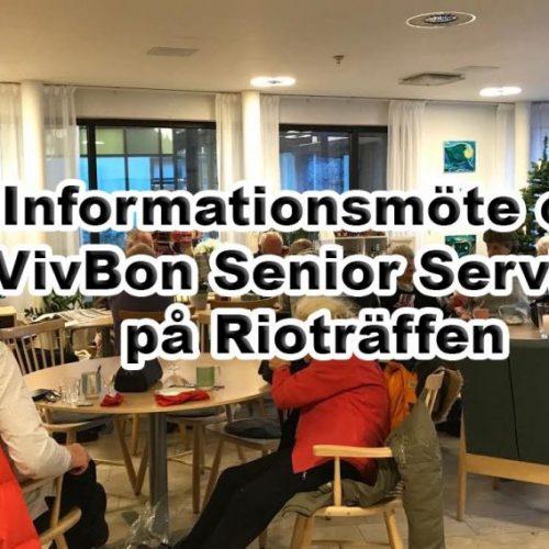 Informationsmöte om VivBon Senior Service på Rioträffen